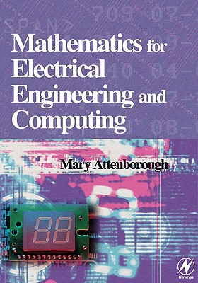 Mathematics for Electrical Engineering and Computing By Attenborough, Mary